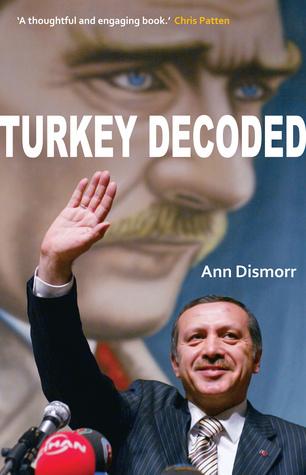 Turkey Decoded  by  Ann Dismorr