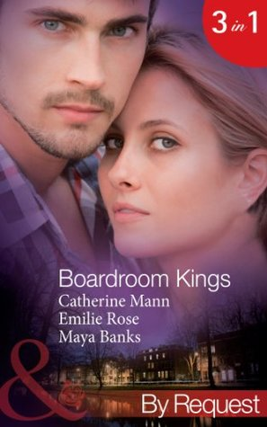 Boardroom Kings: Bossmans Baby Scandal / Executives Pregnancy Ultimatum / Billionaires Contract Engagement  by  Catherine Mann
