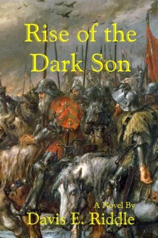 Rise of The Dark Son  by  Davis Riddle