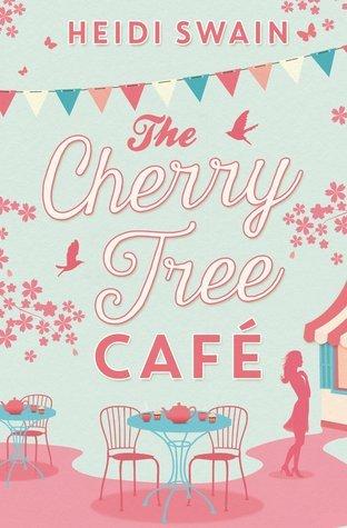 The Cherry Tree Cafe Heidi Swain