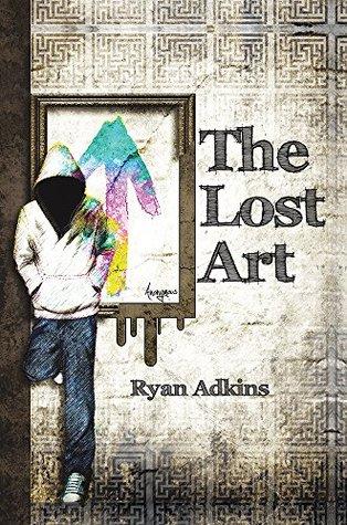The Lost Art Ryan Adkins