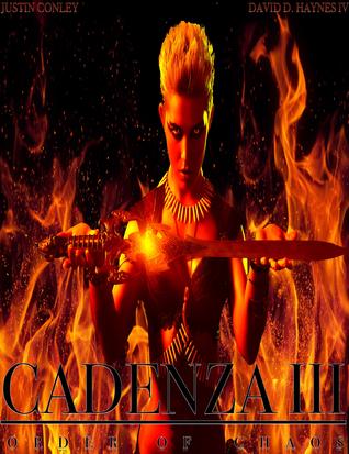 Cadenza III: Order of Chaos Justin Conley