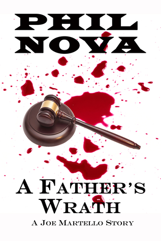 A Fathers Wrath  by  Phil Nova