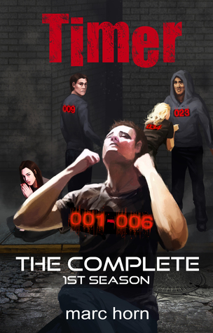 Timer: The Complete 1st Season Marc Horn