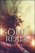 Soul Reader  by  Dianne Bright