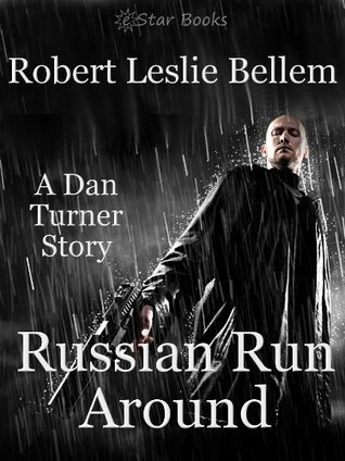 Russian Run Around: Dan Turner  by  Robert Leslie Bellem