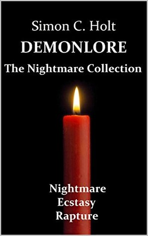 Demonlore: The Nightmare Collection Simon C. Holt