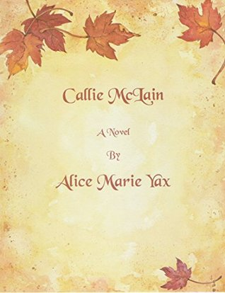 Callie McLain Alice Marie Yax
