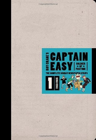 Wash Tubbs & Captain Easy, Volume 3 1927 - 1928  by  Roy Crane