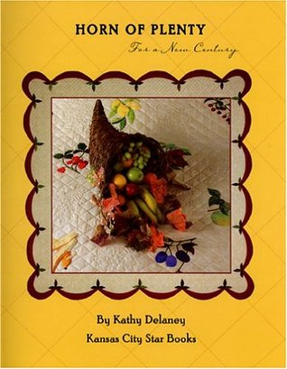 The Basics: An Easy Guide to Beginning Quiltmaking Kathy Delaney