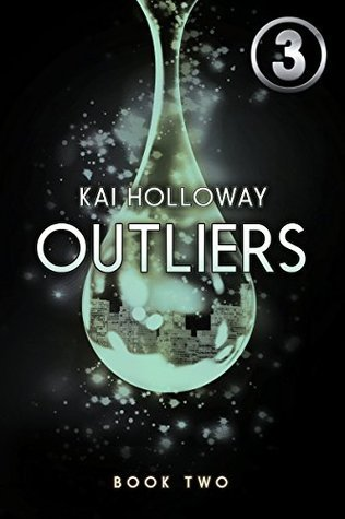 OUTLIERS #3 (Transient Series - Volume 2): Transient Serial Kai Holloway