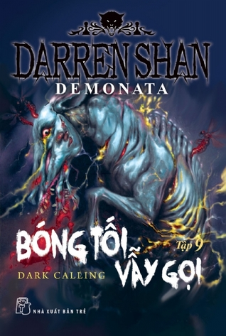 Bóng Tối Vẫy Gọi (Demonata, #9) Darren Shan