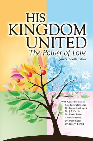 His Kingdom United, The Power of Love Rev. Rick Clendenen
