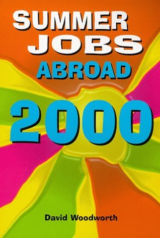 Summer Jobs Britain 2006: Including Vacation Traineeships. Editors, David Woodworth, Guy Hobbs David Woodworth