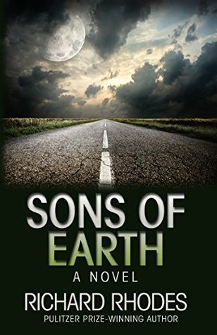 Sons of Earth  by  Richard Rhodes
