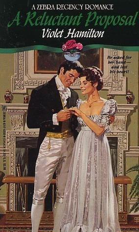 A Reluctant Proposal Violet Hamilton