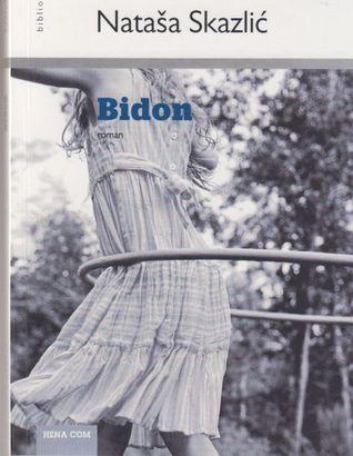 Bidon  by  Nataša Skazlić
