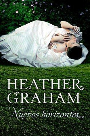Nuevos horizontes (Trilogía de los hermanos Cameron 3) Heather Graham