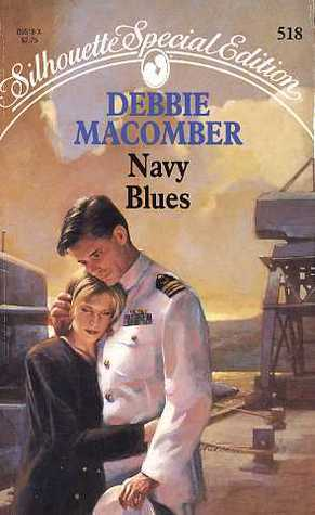 Navy Blues (Navy #2) (Silhouette Special Edition #518) Debbie Macomber