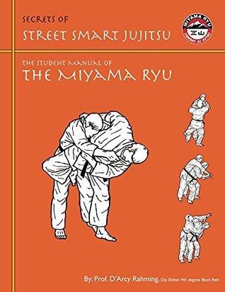 Secrets of Street Smart Jujitsu DArcy Rahming