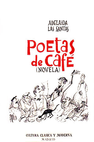 Poetas de café  by  Adelaida Las Santas