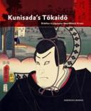 Kunisadas Tōkaidō: Riddles in Japanese Woodblock Prints Andreas Marks