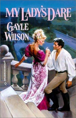 My Ladys Dare (Sinclair Bride, #1)  by  Gayle Wilson