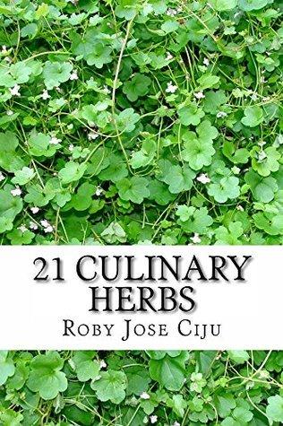 21 Culinary Herbs Roby Ciju