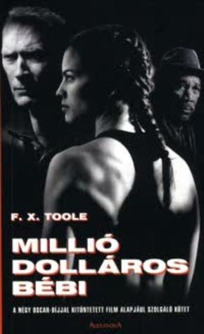 Millió dolláros bébi  by  F.X. Toole