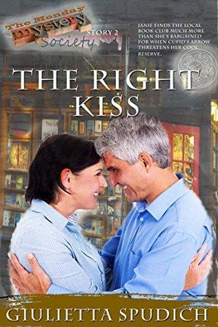The Right Kiss Giulietta Maria Spudich