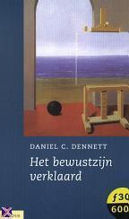 Het Bewustzijn Verklaard Daniel C. Dennett