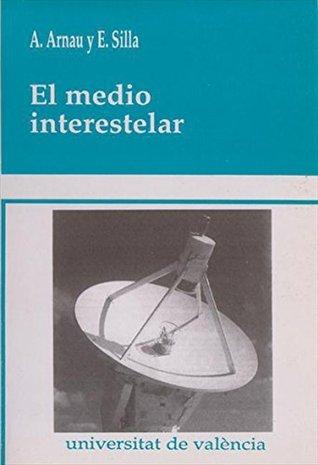 El medio interestelar Arturo Arnau
