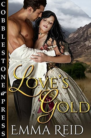 Loves Gold  by  Emma Reid