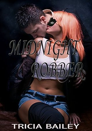Midnight Robber  by  Tricia Bailey