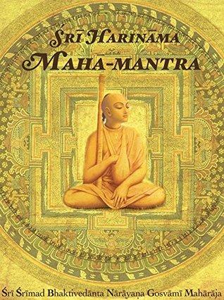 Sri Harinama Maha-mantra Sri Srimad Bhaktivedanta Narayana Gosvami Maharaja