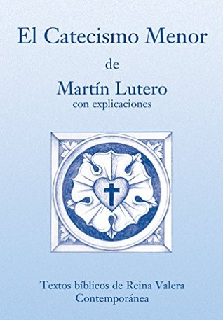 El Catecismo Menor - RVC  by  Editorial Concordia
