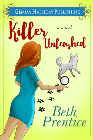 Killer Unleashed  by  Beth Prentice