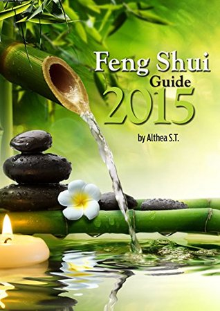 Feng Shui Guide 2015 Althea S.T.