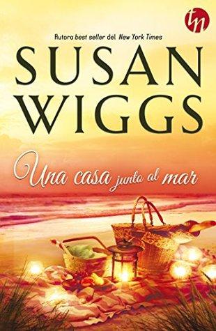 Una casa junto al mar (Top Novel) Susan Wiggs