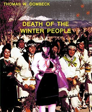 Death of the Winter People Thomas Dombeck