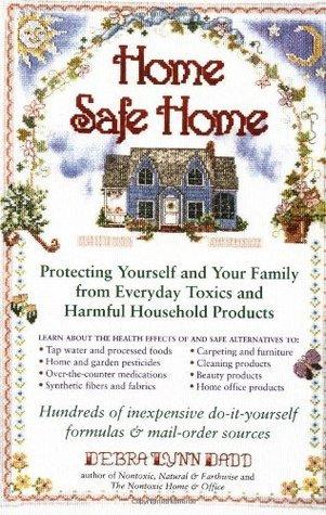 Home Safe Home Debra Lynn Dadd