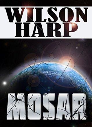 Mosar (Bright Horizons Book 3) Wilson Harp