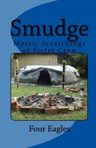 Smudge: Mystic Scratchings Of Sister Crow  by  Paul Stevenson