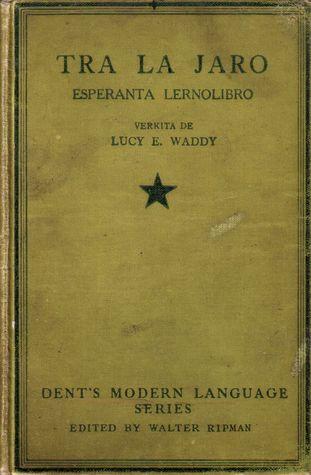 Tra La Jaro  by  Lucy E. Waddy