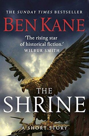 The Shrine  by  Ben Kane