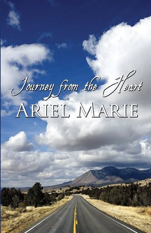 Journey from the Heart Ariel Marie