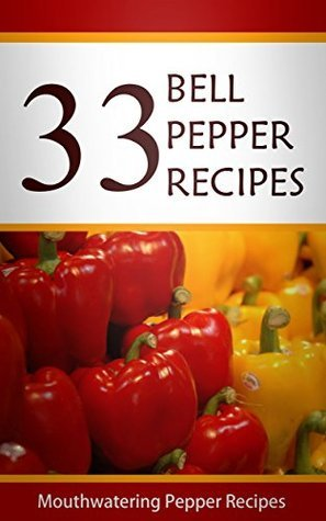 Stuffed Pepper Recipes: The Easy Guide To Stuffed Pepper Recipes Mary Ann Templeton