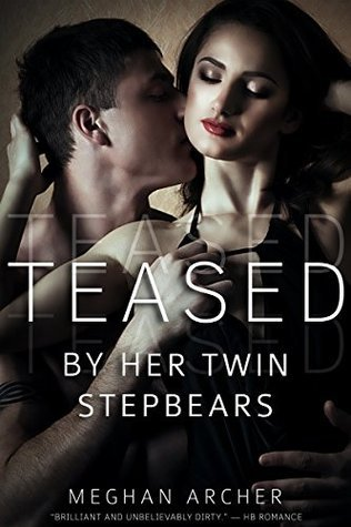 Teased By Twin Stepbears Meghan Archer