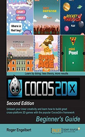 Cocos2d-x  by  Example: Beginners Guide - Second Edition by Roger Engelbert
