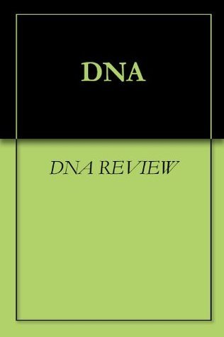 DNA  by  DNA REVIEW